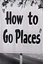How to Go Places 123movies