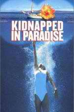 Kidnapped in Paradise 123movies