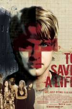 To Save a Life 123movies
