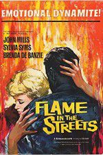 Flame in the Streets 123movies