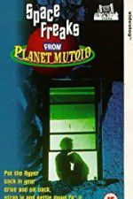 Space Freaks from Planet Mutoid 123movies