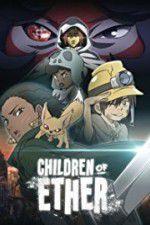 Children of Ether 123movies