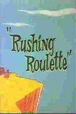 Rushing Roulette 123movies