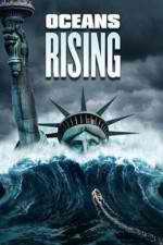 Oceans Rising 123movies
