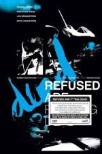 Refused Are Fucking Dead 123moviess.online