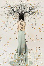 The October Flowers 123movies