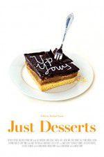 Just Desserts 123movies