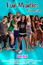 Foul Mouths: A Teenage Rage 123movies