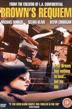 Browns Requiem 123movies