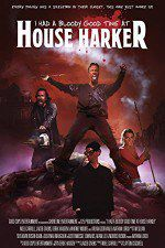 I Had a Bloody Good Time at House Harker 123moviess.online