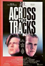 Watch Across the Tracks 123movies