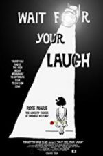 Wait for Your Laugh 123moviess.online