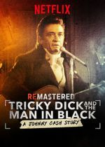 Shikoni ReMastered: Tricky Dick and the Man in Black 123movies