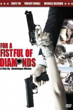 For a Fistful of Diamonds 123movies