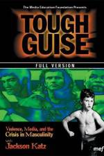 Tough Guise Violence Media & the Crisis in Masculinity 123movies