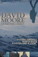 The Making of David Moore and The Oars 123moviess.online