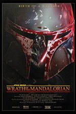 Star Wars: Wrath of the Mandalorian 123movies