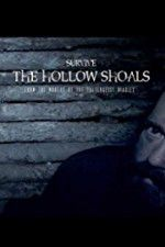 Survive The Hollow Shoals 123moviess.online