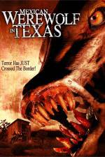 Mexican Werewolf in Texas 123movies