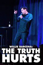 Willie Barcena The Truth Hurts 123moviess.online