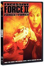 Excessive Force II Force on Force 123moviess.online