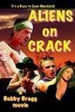 Aliens on Crack 123movies