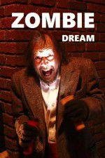 Zombie Dream 123movies