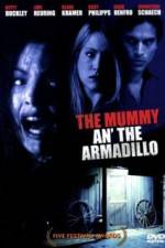 Mummy an' the Armadillo 123movies