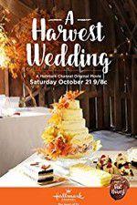 A HARVEST WEDDING 123movies