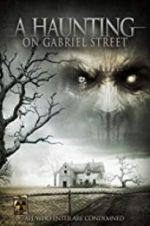 دیکھیں A Haunting on Gabriel Street 123movies