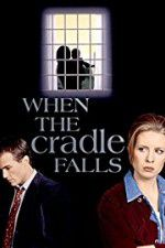Watch When the Cradle Falls 123movies