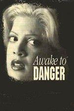 Awake to Danger 123movies