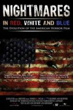 Nightmares in Red White and Blue 123movies