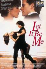 Let It Be Me 123movies