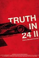Truth in 24 II: Every Second Counts 123movies.online