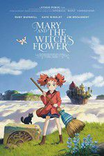 Mary and the Witch\'s Flower 123movies