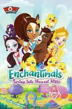 Guarda Enchantimals: Spring Into Harvest Hills 123movies