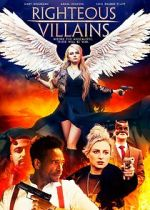 Watch Righteous Villains 123movies