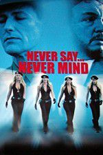 Never Say Never Mind: The Swedish Bikini Team 123movies