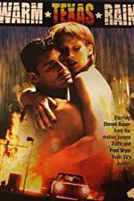 Warm Texas Rain 123movies.online