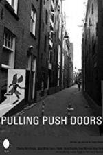 ڏسو Pulling Push Doors 123movies