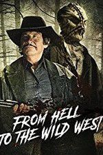 From Hell to the Wild West 123movies.online