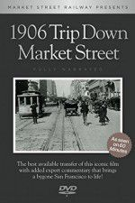 A Trip Down Market Street Before the Fire 123movies