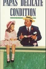 Papa's Delicate Condition 123movies