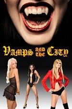 Vamps in the City 123movies