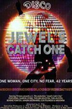 Jewel\'s Catch One 123moviess.online