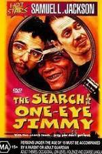 The Search for One-Eye Jimmy 123movies
