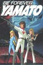 Be Forever Yamato 123movies