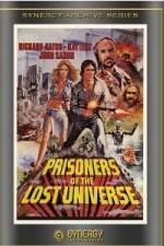 Prisoners of the Lost Universe 123movies
