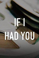 If I Had You 123moviess.online